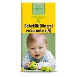 Bebeklik Dönemi ve Sorunları (A)